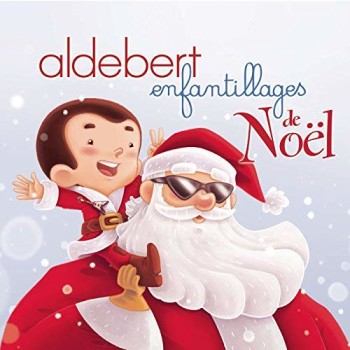 ALDEBERT Enfantillages de Noël 2015