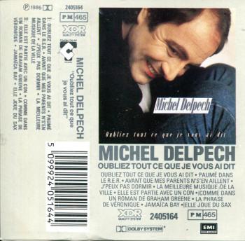 DELPECH Michel 1986 Oubliez tout ce que je vous ai dit