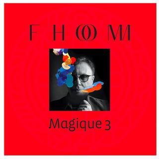 FHOM Magique 3 2018