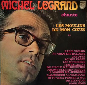LEGRAND Michel 1969 Les moulins de mon cœur