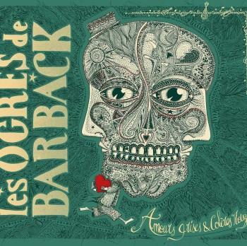 Les Ogres de Barback Amours grises & colères rouges 2019