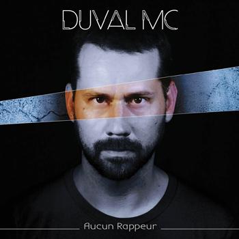 DUVAL MC Aucun rappeur 2018