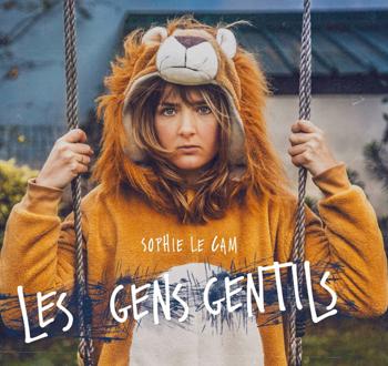 LE CAM Sophie Les gens gentils 2t-2019