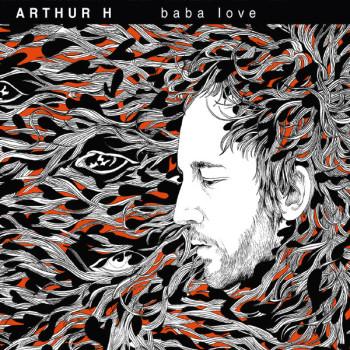 ARTHUR H BABA LOVE 2011