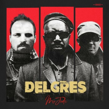 DELGRES Mo Jodi 2019 600