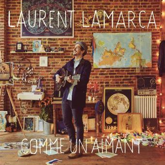 LAMARCA Laurent Comme-un-aimant 2018