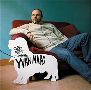 MARC Yvan Des-chiens-des-humains 2005