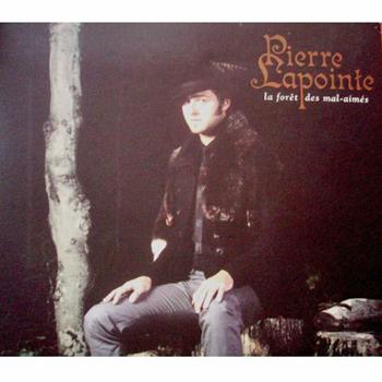 Lapointe-Pierre-La-Foret-Des-Mal-Aimes-CD-Album-2006
