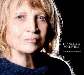 Francesca Solleville Les treize coups