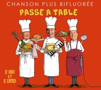 chanson plus bifluorée Passe à table CD DVD live 2019