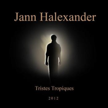 HALEXANDER Jann Tristes tropiques 2012