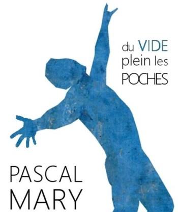 MARY Pascal Du vide plein les poches Off 2019