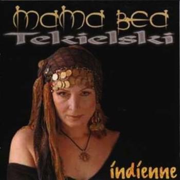 Mama Béa Tekilski Indienne 1998