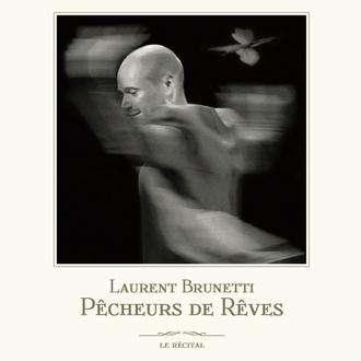 BRUNETTI Laurent Pêcheurs de rêves 2015