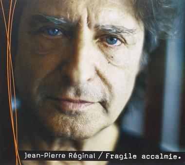 REGINAL Jean-Pierre Fragile accalmie 2010