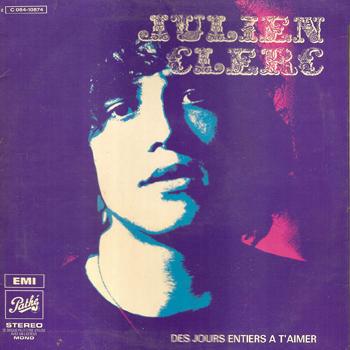 CLERC Julien Des Jours entiers à s'aimer 1970