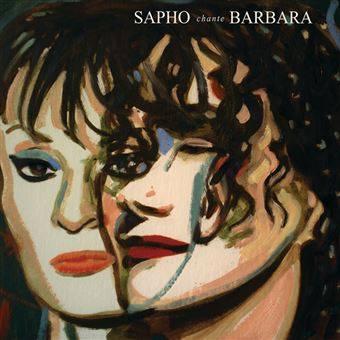 Sapho chante Barbara L'album 2018