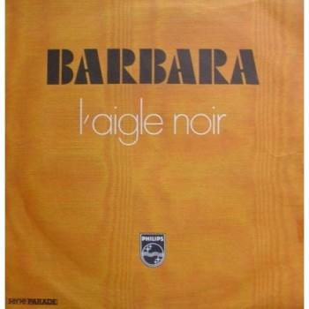 BARBARA L'aigle noir 1974