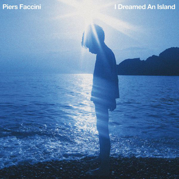 Faccini Piers I dreamed an island 2016