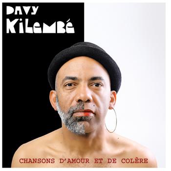 KILEMBE chansons d'amour et de colère 2019