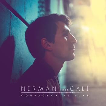 NIRMAN-COVER-SINGLE---COMPAGNON-DE-LUNE-Cali 2019