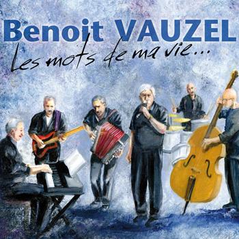 VAUZEL Benoît Les mots de ma vie 2013