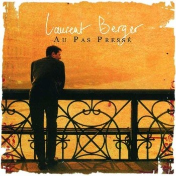 BERGER Laurent  2006 Au pas pressé