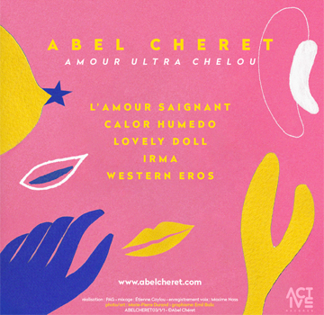 CHERET Abel  2019 04 Amour Ultra Chelou 5 titres verso