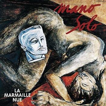 SOLO Mano 1993 La marmaille nue