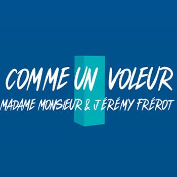 Madame Monsieur 2020 Jérémy Frérot Comme un voleur