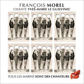 morel François -bernard-lavilliers-pochette-tous-les-marins-sont-des-chanteurs