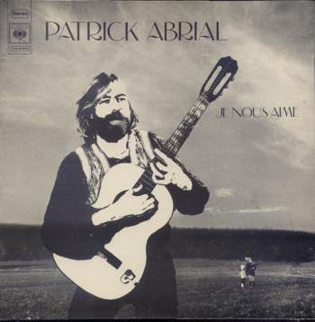 ABRIAL Patrick 1972 Je nous aime
