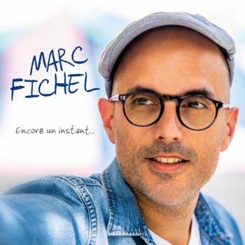 Fichel Marc 2019 Encore un instant