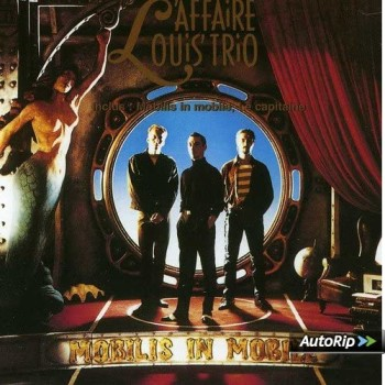 L'Affaire Louis Trio 1992 Mobilis in Mobile