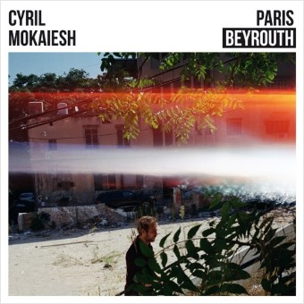MOKAIESH Cyril 2020 Paris Beyrouth
