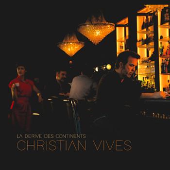 Vives Christian 2020 01 -La-Dérive-Des-Contiments