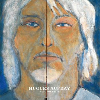 AUFRAY Hugues 2020 autoportrait