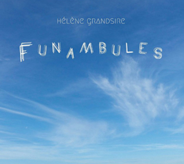 GRANDSIRE Hélène 2020 Funambules