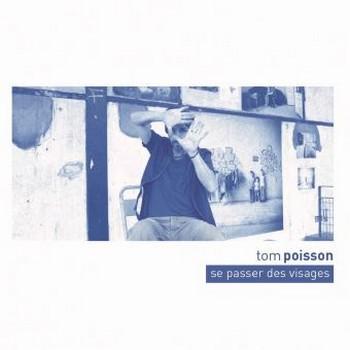 POISSON Tom 2020 Se-Passer-Des-Visages