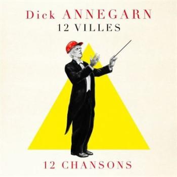 ANNEGARN Dick 2018 12-Villes-12-Chansons