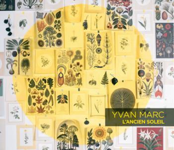 MARC Yvan 2020 L'ancien soleil