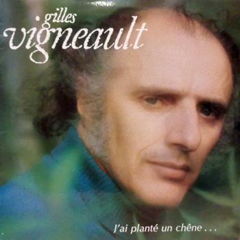 VIGNEAULT Gilles 1976 J'ai planté un chêne