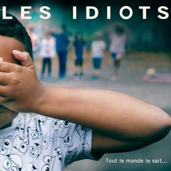 10H10-Les-Idiots-Tout-Le-Monde-Le-Sait-600x600