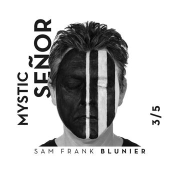 BLUNIER Sam Franck Mystic Senor 2020 350