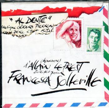 SOLLEVILLE Francesca 1994 Al Dente Chansons d'Allain Leprest pour Francesca Solleville