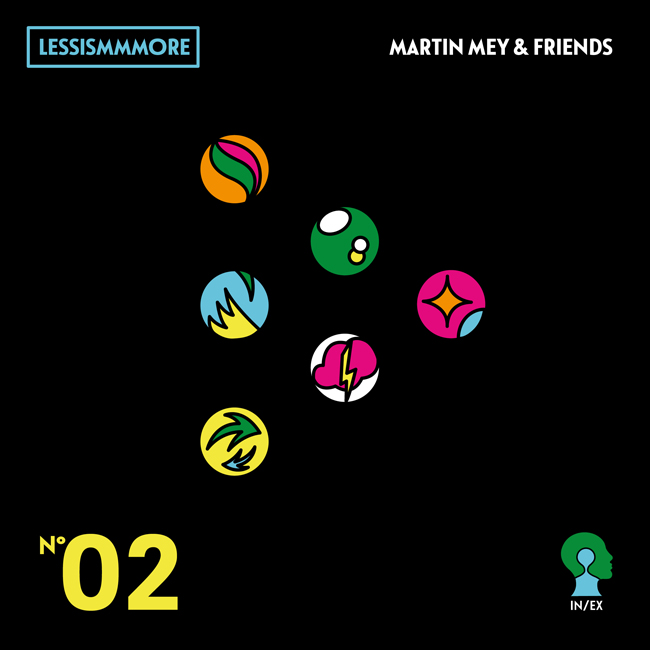 MEY Martin & friends 2020 INEX2 Lessismmmore
