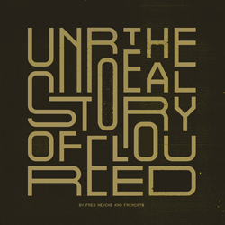 NEVCHE French 79 2020 The Unreal Story of Lou Reed
