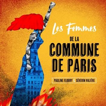les-femmes-de-la-commune-de-paris-pauline-floury-severin-valiere