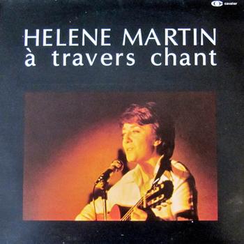 MARTIN Hélène 1975 A travers chant