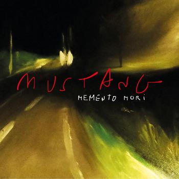 MUSTANG 2020 SINGLE Memento Mori